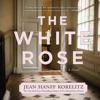 The White Rose by Jean Hanff Korelitz, Read by Eliza Foss - Audiobook Excerpt
