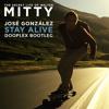 José González - Stay Alive (Dooplex Remix) [FREE]