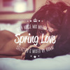 Spring Love (Deep House Mix March 2015 mixed by ROKAI)