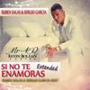 Kevin Roldan - Si No Te Enamoras ( Sergio Garcia & Ruben Salas Extended Edit 2015 ) Portada del disco