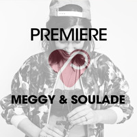 Meggy & Soulade - Doin' Your Thing