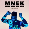 MNEK - The Rhythm (Tom Bull Remix) Free Download