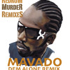 Dem Alone Remix Mavado
