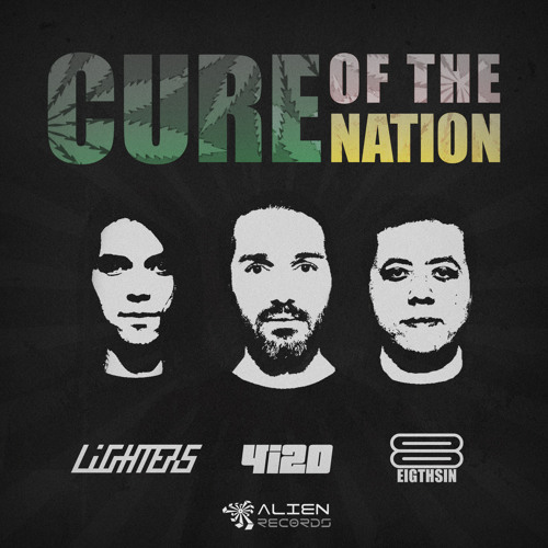 Lighters & 4i20 & 8THSIN - Cure Of The Nation (Original Mix)