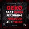 Geko - Baba (REMIX) Ft. Moelogo & Timbo (STP) -AUDIO-