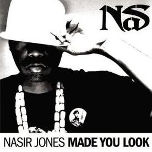 Nas Made You Look Remix