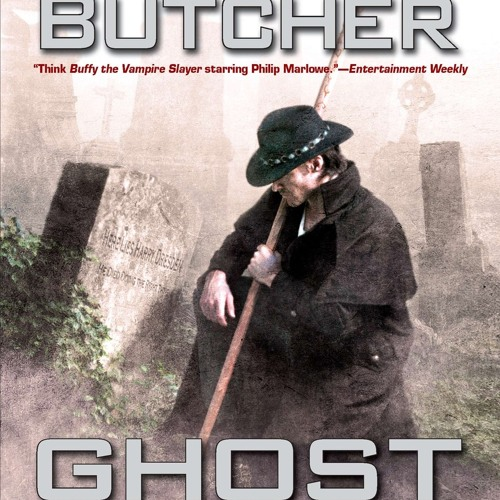 Jim Butcher's GHOST STORY, narrated by James Marsters