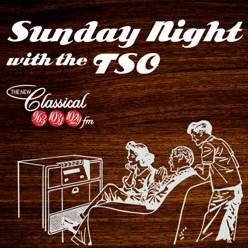 Sunday Night with the TSO: Coming soon!