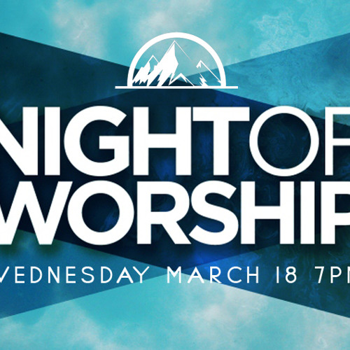 Night Of Worship March 2015