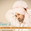 Jatt Fair Karda - Diljit Dhol And Rap Mix Raw - J