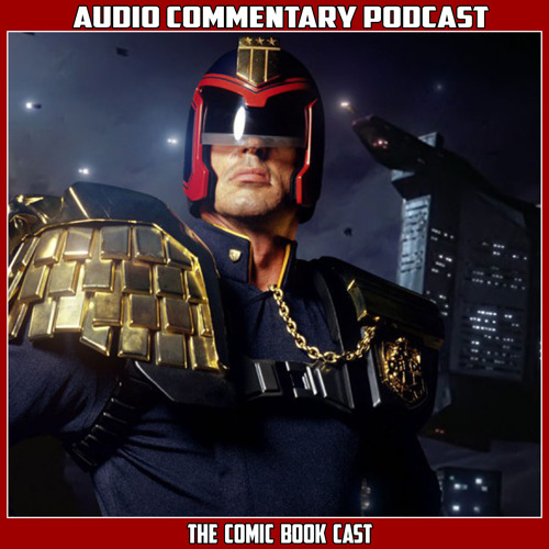 Judge Dredd - Audio Commentary Podcast