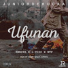 Junior De Rocka - Ufunan Ft Kwesta X L-Tido X WTF (Explicit)