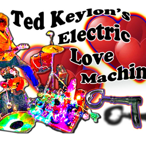 Ted Keylon's Electric Love Machine