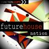 Future House Nation Demo