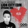 Lion City EDM - Episode One