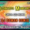 Budhmariya Mamrabeta (Oriya) New Cg Style - Dj's Doman Remix 2015