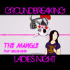 The Mangle | Groundbreaking Feat. Nicole Gene