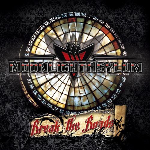Moonlight Asylum - Break the bonds