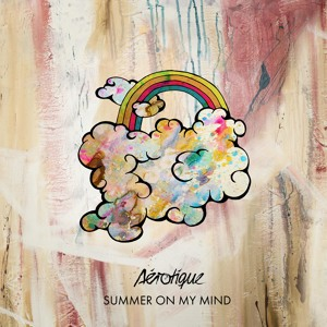 Summer On My Mind by Aérotique