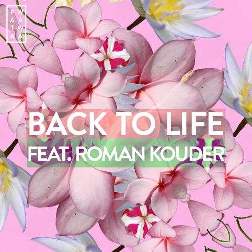 Back To Life feat. Roman Kouder