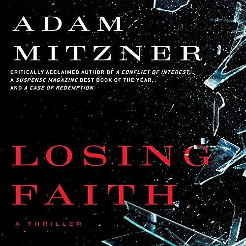 Losing Faith by Adam Mitzner, Narrated by David Marantz