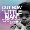 Little Man (Prod. by Rocks Van De Rots) [VIDEO]