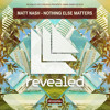 Matt Nash - Nothing Else Matters (Original Mix)