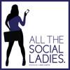 All The Social Ladies - Lori Feldman