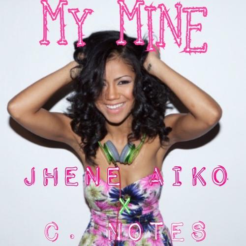 Jhene Aiko x Cnotes My Mine Remix