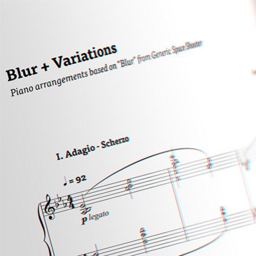 Blur + Variations: II. Andante Espressivo