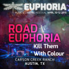 "Road to Euphoria Vol.4 ft. Kill Them Will Colour ""Bass N Bounce"""