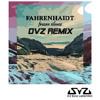 Fahrenhaidt - Frozen Silence (DvZ Deep House/Tropical House Remix Bootleg)