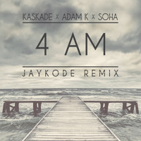 Kaskade 4 am (Jaykode Remix) Artwork