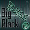 Rz - Big Black Bass Vol.2