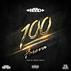Ace Hood - 100 Foreva (DigitalDripped.com)
