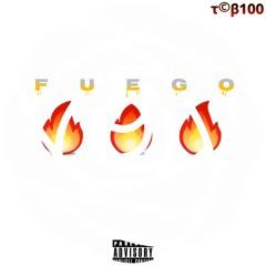 Fuego (Prod By Ladarius Marquis)