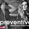 Anabela Feat. Boban Rajovic Preventiva 2015