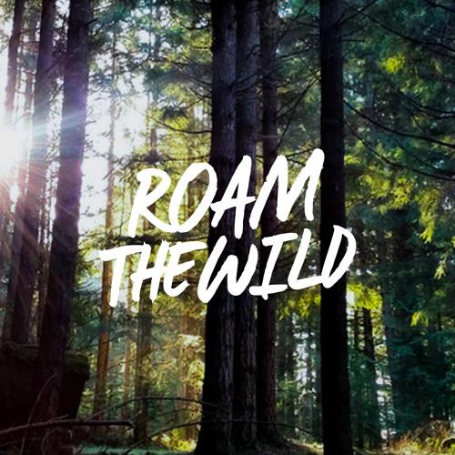 Roam The Wild
