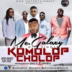 Mc Galaxy - Komolop Cholop (Prod. by Shizzi & Uhuru)