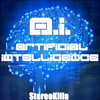 StereoKilla - A.I. (Artificial Intelligence)[Supported By The Edm Network]
