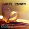 Musikalisasi Puisi - Menulis Tentangmu (Annisa Reswara)