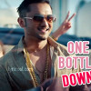 One Bottle Down - gozam honey singh