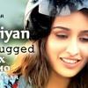 Galliyan (Unplugged) by Shraddha Kapoor(DJ DIWAKAR) Demo