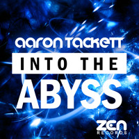Aaron Tackett - Into The Abyss