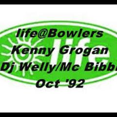 life@Bowlers Kenny Grogan Dj Welly mc bibbi 92