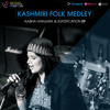 Kashmiri Folk Medley By Aabha Hanjura.mp3