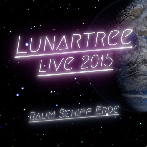 Lunartree Live At Raum Schiff Erde 2015