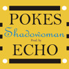 Download POKES - Shadowoman (Prod. By ECHO) Mp3
