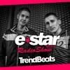 TRENDBEATS @ E-STAR MUSIC RADIO SHOW #005 (Available for DOWNLOAD / Disponible en DESCARGA)