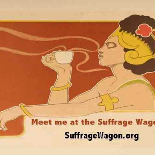 """""""March Of The Women"""" sung by Elizabeth Johnson is Spirit of 1776 feature at Suffrage Wagon Cafe!"""